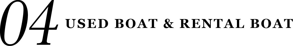 USED BOAT & RENTAL BOAT